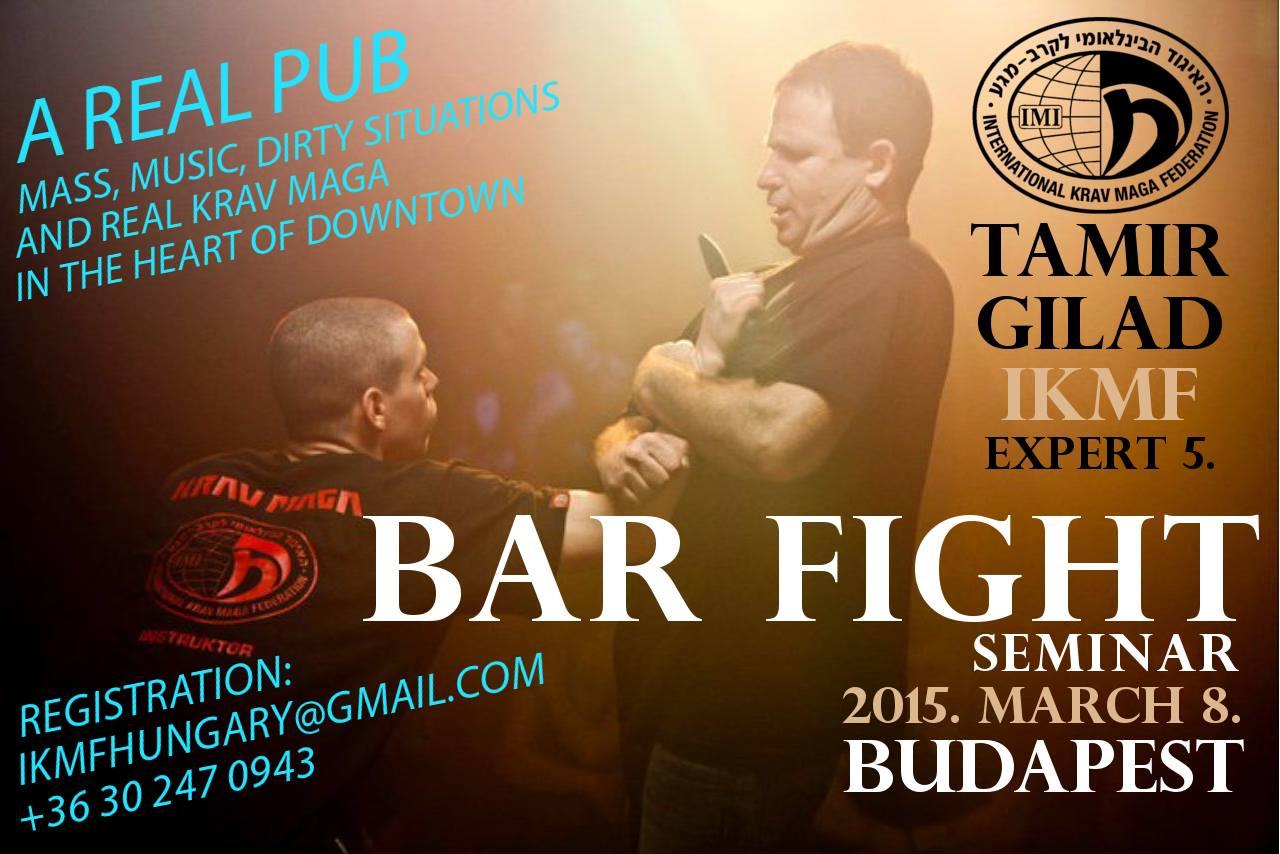 Bar fight seminar cu Tamir Gilad in Budapest