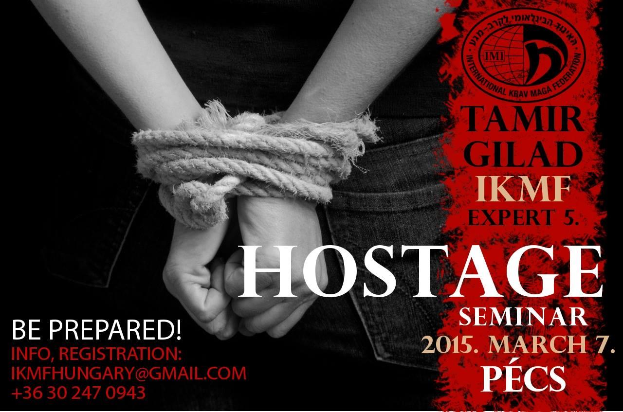 Hostage seminar cu Tamir Gilad in Pecs